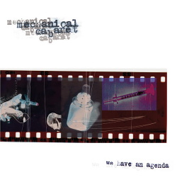 Mechanical Cabaret - We Have an Agenda (Remastered) (2015)