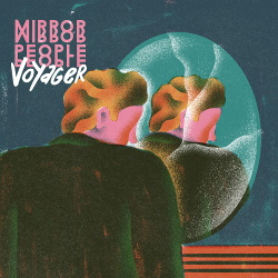 Mirror People - Voyager (2015)