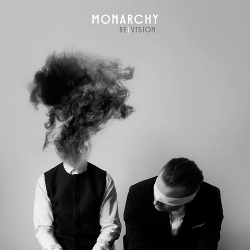 Monarchy - Re|Vision (2015)