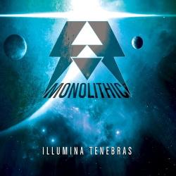Monolithic - Illumina Tenebras (2014)