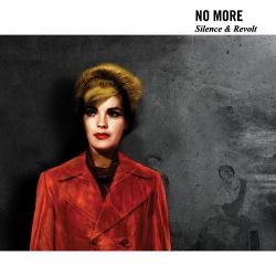 No More - Silence & Revolt (2015)