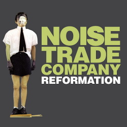 Noise Trade Company - Reformation (2014)