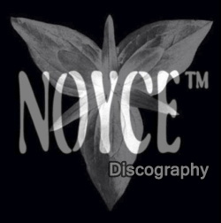 NoyceTM Discography 1998-2015