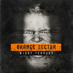 Orange Sector - Night Terrors (2015)
