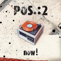 POS.:2 - Now! (2015)