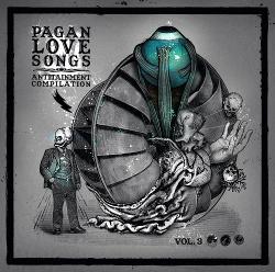 VA - Pagan Love Songs Vol. 3 (2CD) (2014)