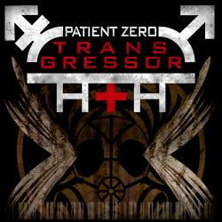 Patient Zero - Transgressor (2015)