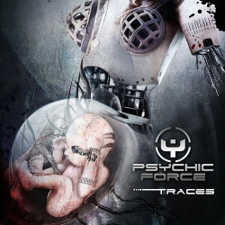 Psychic Force - Traces (Bonus Tracks Edition) (2015)