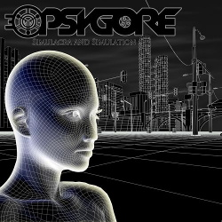 Psygore - Simulacra And Simulation (2015)