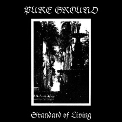 Pure Ground - Standard Of Living (2015)