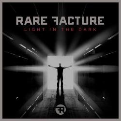 Rare Fracture - Light In The Dark (2015)