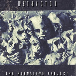 Retractor - The Moonslave Project (2015)