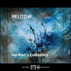 Reutoff - No One's Lullabies (2014)