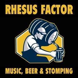 Rhesus Factor - Music, Beer & Stomping (2015)