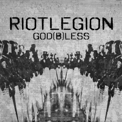Riotlegion - God(B)less (2015)