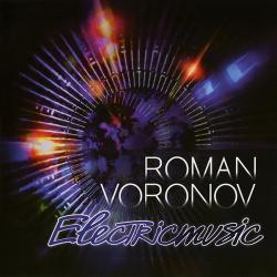 Roman Voronov - Electricmusic (2015)