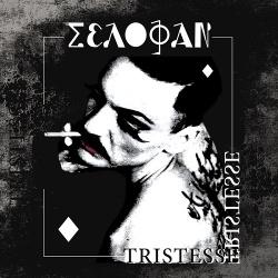Selofan - Tristesse (Limited Edition Vinyl) (2015)