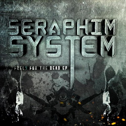 Seraphim System - Fuel5 for the Dead (2015)