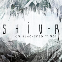 Shiv-R - On Blackened Wings (2015)
