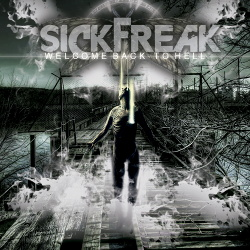 Sickfreak - Welcome Back To Hell (2015)