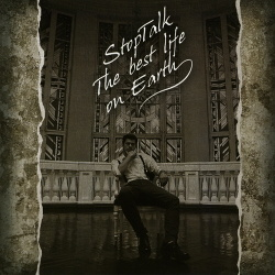 StopTalk - The Best Life On Earth (2014)