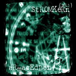 Stromkern - Armageddon (2CD Limited Edition) (2015)