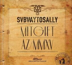 Subway To Sally - Mitgift AZ/MMXV (2015)