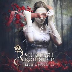 Suicidal Romance - Rêves & Souvenirs (2015)