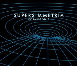 Supersimmetria - Kosmogonie (2015)