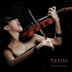 Taxim - Full Of Empty (2014)