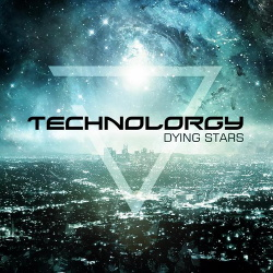 Technolorgy - Dying Stars (2015)