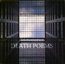 Telefantastico - Death Poems (2014)