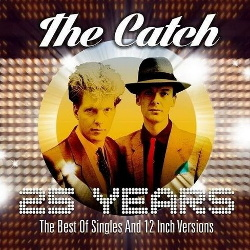 The Catch - 25 Years (The Best Of Singles And 12 Inch Versions) (2CD) (2014)