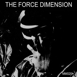 The Force Dimension - The Force Dimension (25 Year Anniversary Edition) (2015)