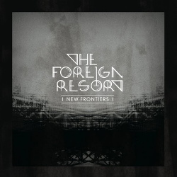 The Foreign Resort - New Frontiers (2014)