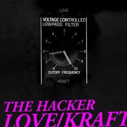 The Hacker - Love/Kraft (2014)