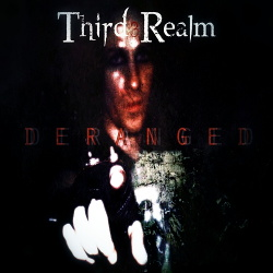 Third Realm - Deranged (2015)