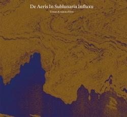 Troum & Raison D'être - De Aeris In Sublunaria Influxu (2015)