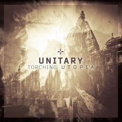 Unitary - Torching Utopia (Limited Edition EP) (2015)
