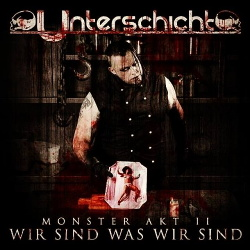 Unterschicht - Monster Akt 2 (2015)