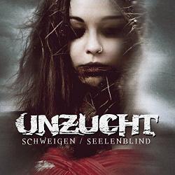 Unzucht - Schweigen / Seelenblind EP (2015)