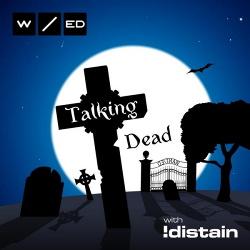 WANT/ed & !Distain - Talking Dead (EP) (2015)