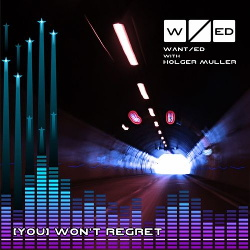 WANT/ed - (You) Won't Regret (2014)