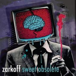 Zarkoff - Sweet Obsolete (2015)
