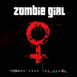 Zombie Girl - Backfrom The Dead (EP) (2006)