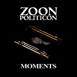 Zoon Politicon - Moments (2015)
