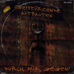 Zweistürzende Altbauten - Durch, Für, Gegen! (EP) (2015)