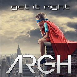 ARGH - Get It Right (2017)