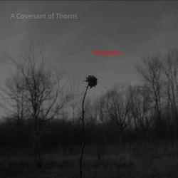 A Covenant Of Thorns - Requiem (2017)