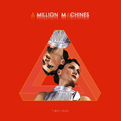 A Million Machines - Two Face (EP) (2017)